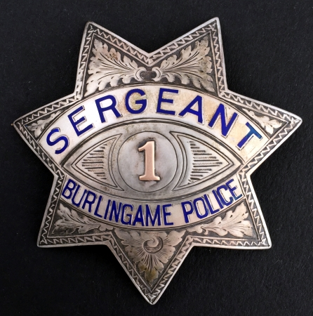 Burlingame Police Sergeant badge #1, sterling and hand engraved.  Hallmarked Irvine & Jachens and dated 1948.