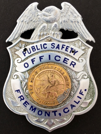Fremont, CA 1st issue Public Safety Badge.